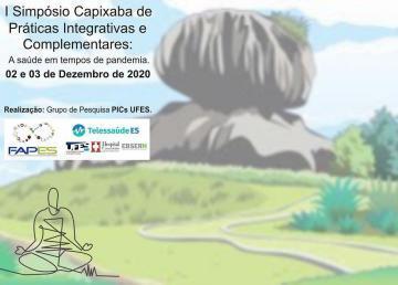 Convite doI Simpósio Capixaba de Práticas Integrativas e Complementares: a saúde em tempos de pandemia, com imagem de fundo do Parque da Pedra da Cebola