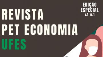 Escrito Revista PET Economia Ufes - Edição especial v.1 n.1