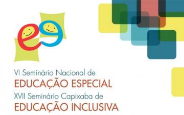 Cartaz do Seminário Nacional de Educação Especial e Seminário Capixaba de Educação Inclusiva